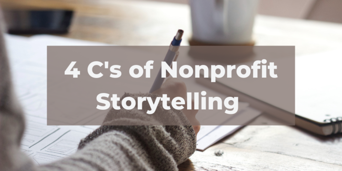 Do You Know The 4 C's of Nonprofit Storytelling?