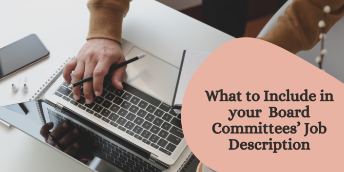 What Should Your Nonprofit Board Committees' Job Description Include?