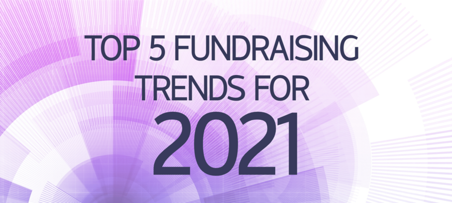 Donor Engine's 5 Must Know Fundraising Trends for 2021