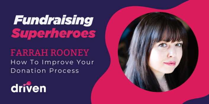 Farrah Rooney On How To Improve Your Donation Process
