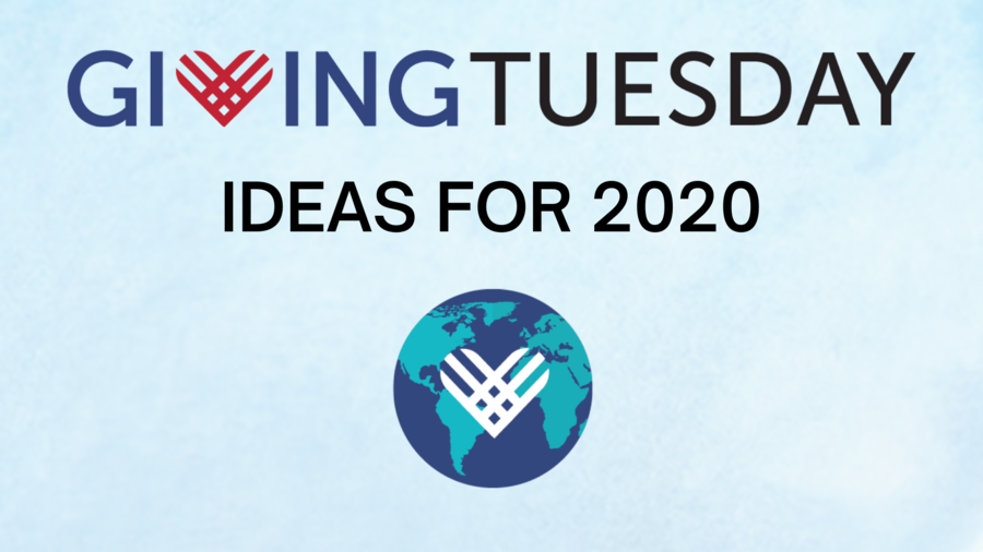 Try These Giving Tuesday Ideas 2020
