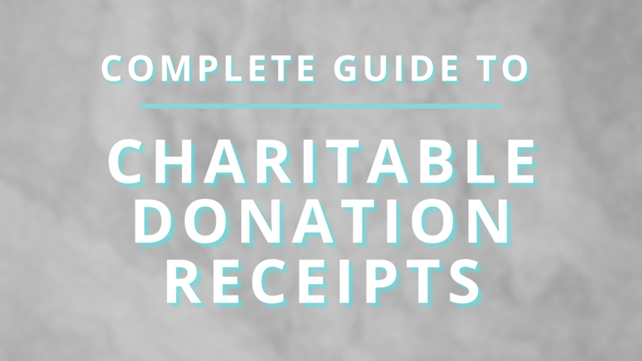 Guide to Charitable Donation Receipts