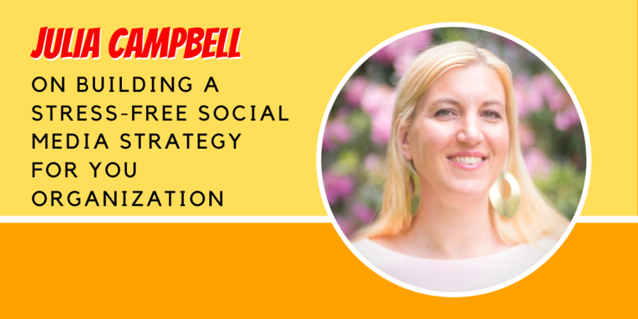 Julia Campbell Founder of J Campbell Social Marketing On Social Media Strategy