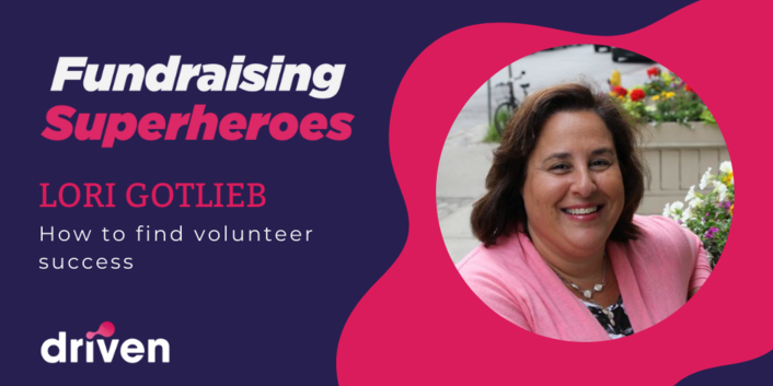 Lori Gotlieb On How to FInd Volunteer Success Within Your Organization