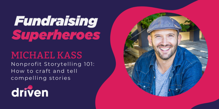 Michael Kass On Nonprofit  Storytelling 101