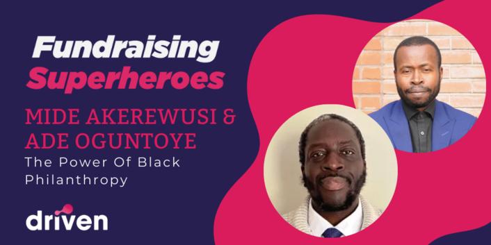 Mide Akerewusi & Ade Oguntoye On The Power Of Black Philanthropy