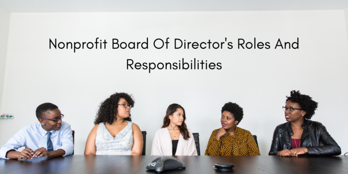 Nonprofit Board Of Director's Roles And Responsibilities