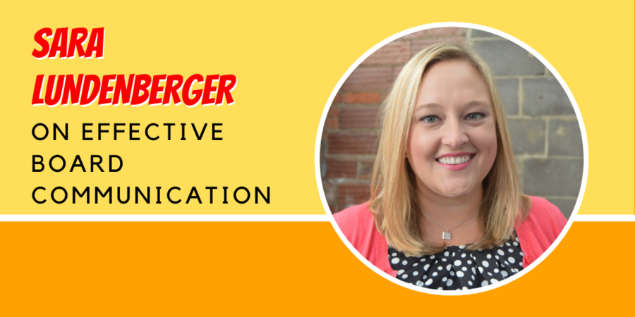 Dot Org Solution's Sara Lundenberger Gives Her Advice on Board Communications