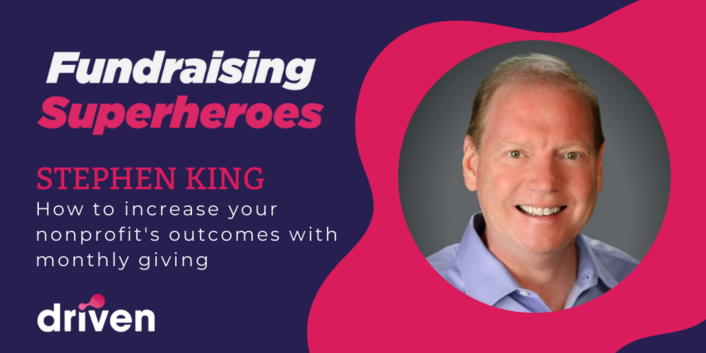 Stephen King On Increasing Your Nonprofit's Outcomes