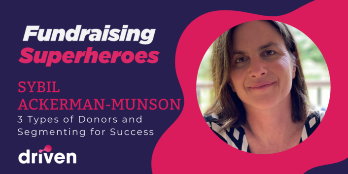 Sybil Ackerman-Munson Discusses the 3 Types of Donors
