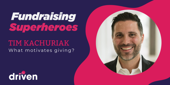 Next After's Tim Kachuriak on What Motivates Giving